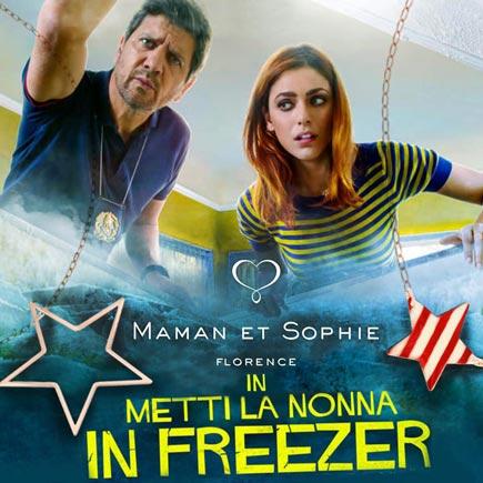Maman et Sophie nel film Metti la nonna in Freezer
